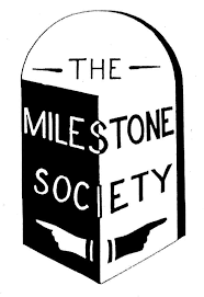 The Milestone Society